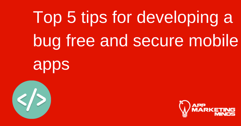 how to develop bug free app